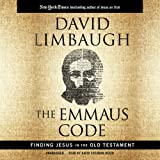The Emmaus Code: How Jesus Reveals Himself Through the Scriptures
