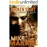 The Broken Saint: A Detectives Seagate and Miner Mystery