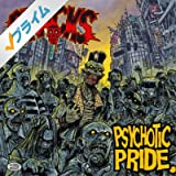 Psychotic Pride