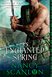 An Enchanted Spring: Mists of Fate - Book Two (English Edition)