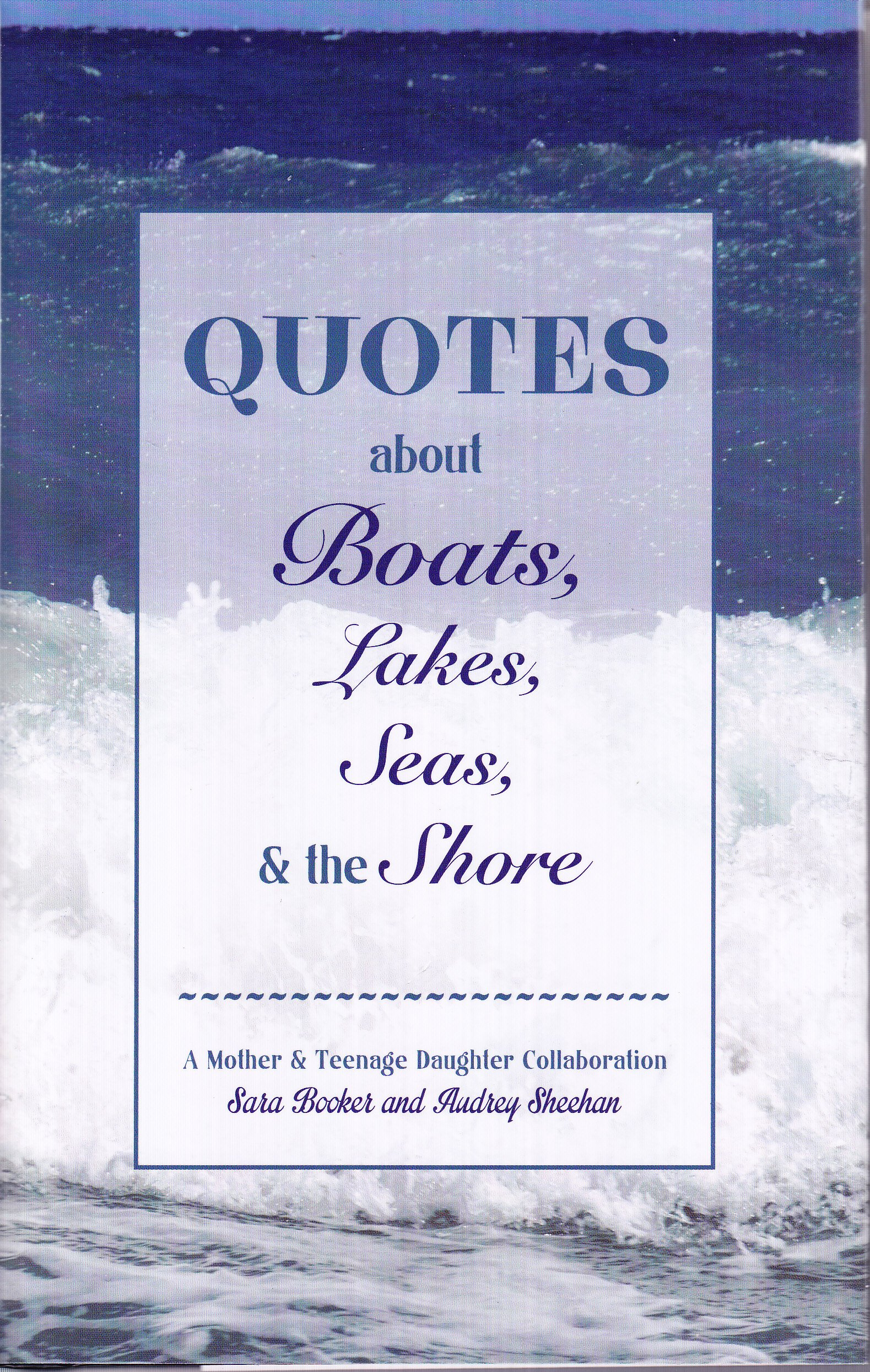 Quotes About Boats Lakes Seas And The Shore Audrey Sheehan Sara