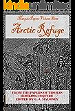 Arctic Refuge: Marquis Papers Volume Three