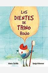 Los dientes de Trino Rojo (Chirpy Charlie's Teeth) (Spanish Edition) Kindle Edition