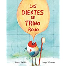 Los dientes de Trino Rojo (Spanish Edition) Oct 1, 2017