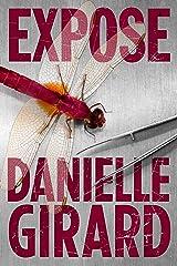 Expose (Dr. Schwartzman Book 3) Kindle Edition