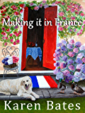 Making it in France: A saga of life in Normandy