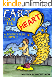 Fart From the Heart: Cute Rhyming Picture Book for Kids