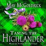 Taming the Highlander: Scottish Relic Trilogy, Book 2