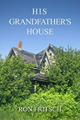 His Grandfather's House Kindle Edition