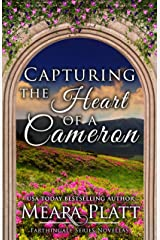 Capturing the Heart of a Cameron (Farthingale Series Novellas Book 1) Kindle Edition