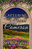 Capturing the Heart of a Cameron (Farthingale Series Novellas)