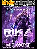 Rika Infiltrator: A Tale of Mercenaries, Cyborgs, and Mechanized Infantry (Aeon 14: Rika's Marauders Book 4)