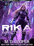 Rika Infiltrator: A Tale of Mercenaries, Cyborgs, and Mechanized Infantry (Aeon 14: Rika's Marauders Book 4) (English Edition)