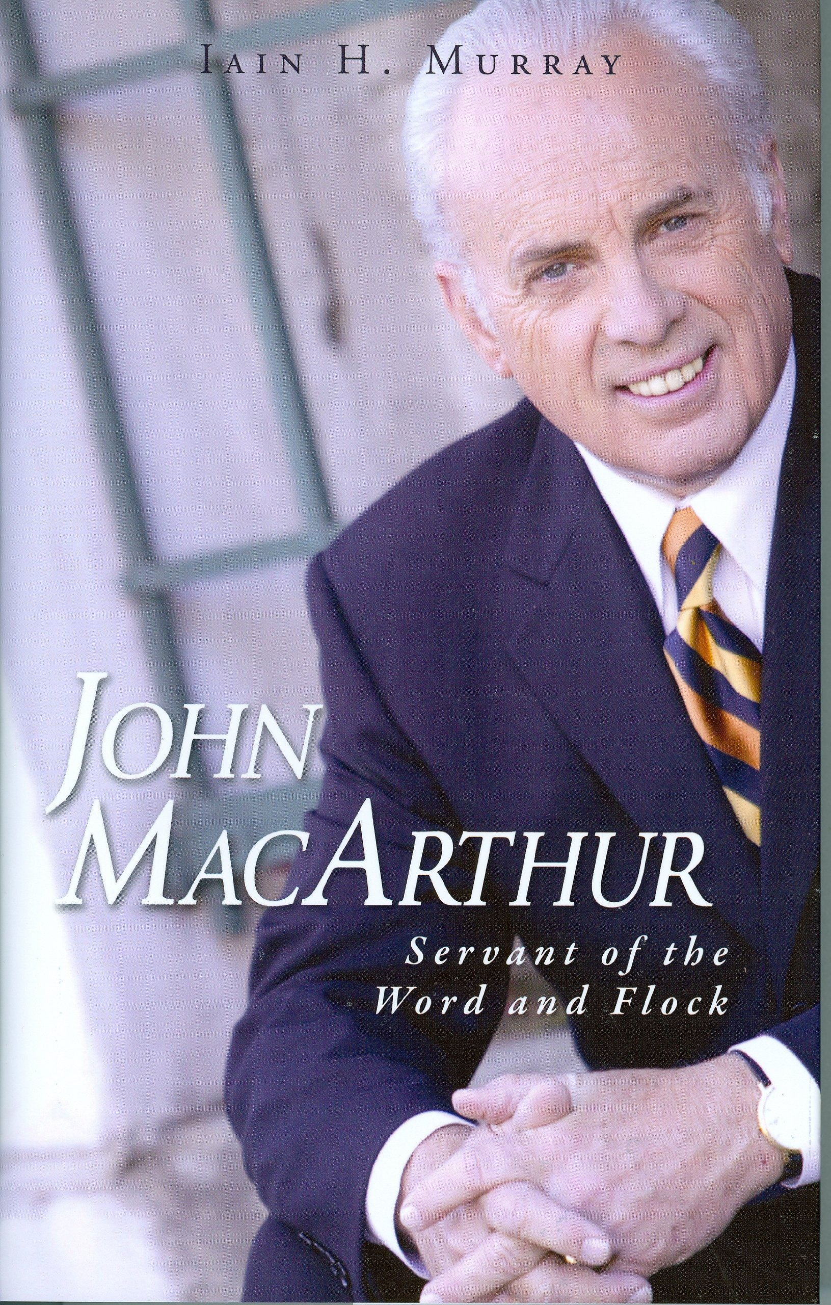 John MacArthur: Servant of the Word and Flock pdf epub