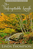 Her Unforgettable Laugh: A Pride and Prejudice Variation, (Her Unforgettable Laugh Series Book I)