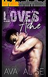 Love's Ache: A Single Father's Dark Romance (Gently Broken Series)
