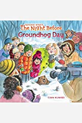 The Night Before Groundhog Day Paperback