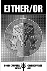 EITHER/OR: Psychonaut Comix in Black & White Kindle Edition