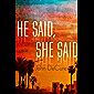 He Said, She Said: A Mystery