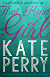 That Kind of Girl (Fillmore & Greenwich Book 2) (English Edition)