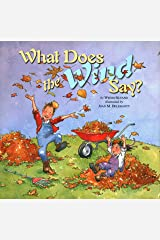 What Does the Wind Say? Hardcover