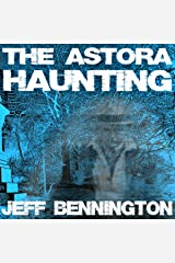 The Astora Haunting: A Short Story Audible Audiobook