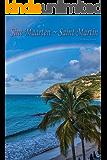 Sint Maarten ~ Saint Martin