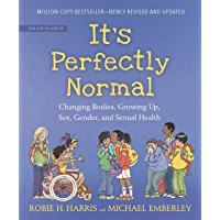 It's Perfectly Normal: Changing Bodies, Growing Up, Sex, Gender, and Sexual Health (The Family Library)