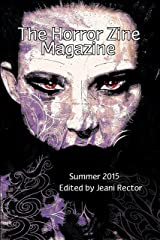 The Horror Zine Magazine Summer 2015 Kindle Edition