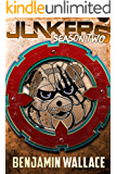 Junkers Season Two (Junkers Series Book 2)