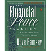 The Financial Peace Planner: A Step-by-Step Guide to Restoring Your Family's Financial Health (English Edition)