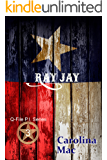 Ray Jay (Q-File P.I. Series Book 3)