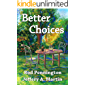 Better Choices