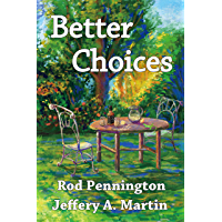 Better Choices (English Edition)