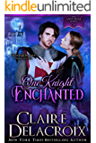 One Knight Enchanted: A Fairy Tale Romance (The Sayerne Series Book 2)
