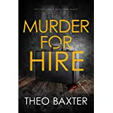 Murder For Hire: A Psychological Thriller With A Twist You Won't See Coming