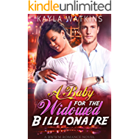 A Baby for the Widowed Billionaire (A BWWM Romance)