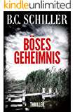 Böses Geheimnis - Thriller (German Edition)