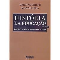 História da educação: da antiguidade aos nossos dias