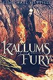Kallum's Fury (Lake of Dragons Book 2)