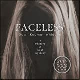 Faceless: A Whitley and Keal Mystery, Book 2