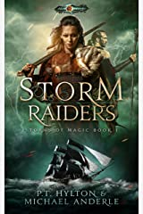 Storm Raiders: Age Of Magic - A Kurtherian Gambit Series (Storms Of Magic Book 1) Kindle Edition