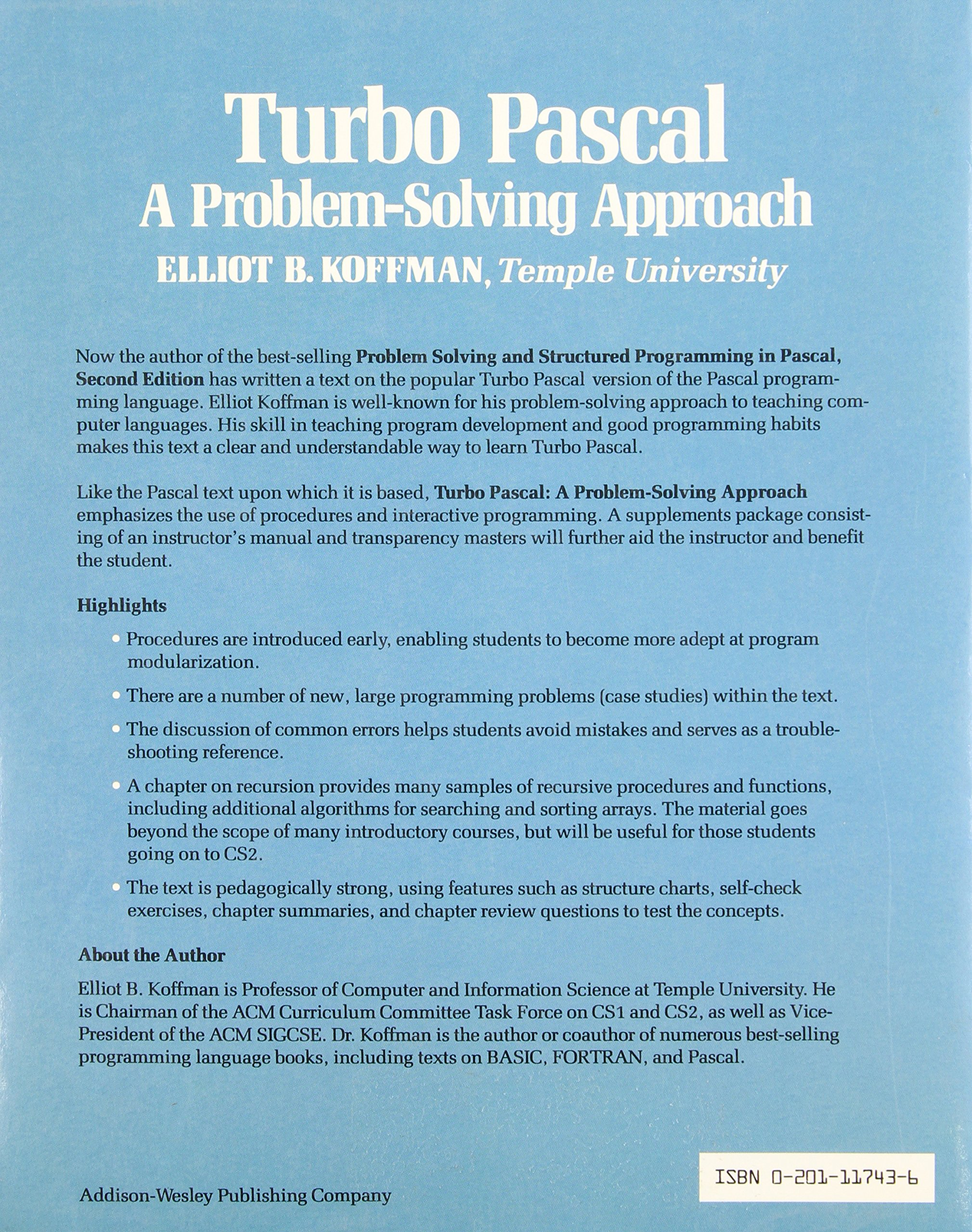 Turbo PASCAL: A Problem-solving Approach (Addison-Wesley series in computer science): Elliot B. Koffman: 9780201117431: Amazon.com: Books