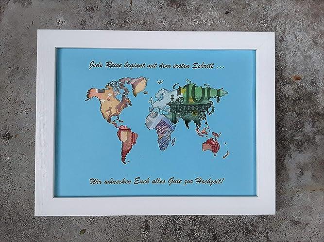 Geldgeschenk Weltkarte Im Bilderrahmen Fur Hochzeit Beschriftet