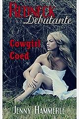 Cowgirl Coed (Redneck Debutante Book 4) Kindle Edition