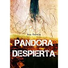 Pandora despierta (Spanish Edition) Sep 10, 2014