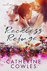 Reckless Refuge (The Wrecked Series Book 4) Kindle Edition