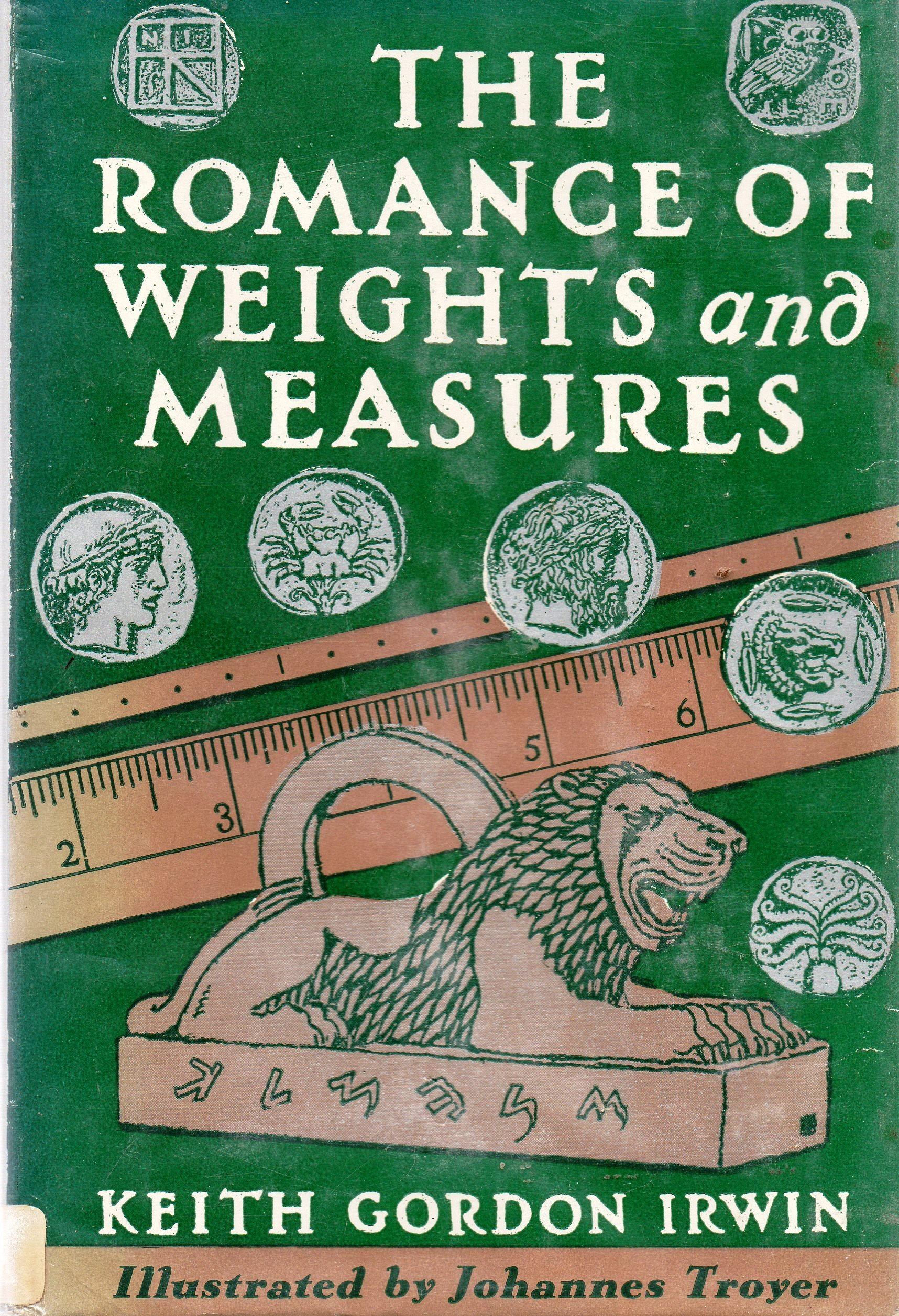 The Romance of Weights and Measures, Irwin, Keith Gordon
