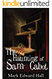 The Haunting of Sam Cabot