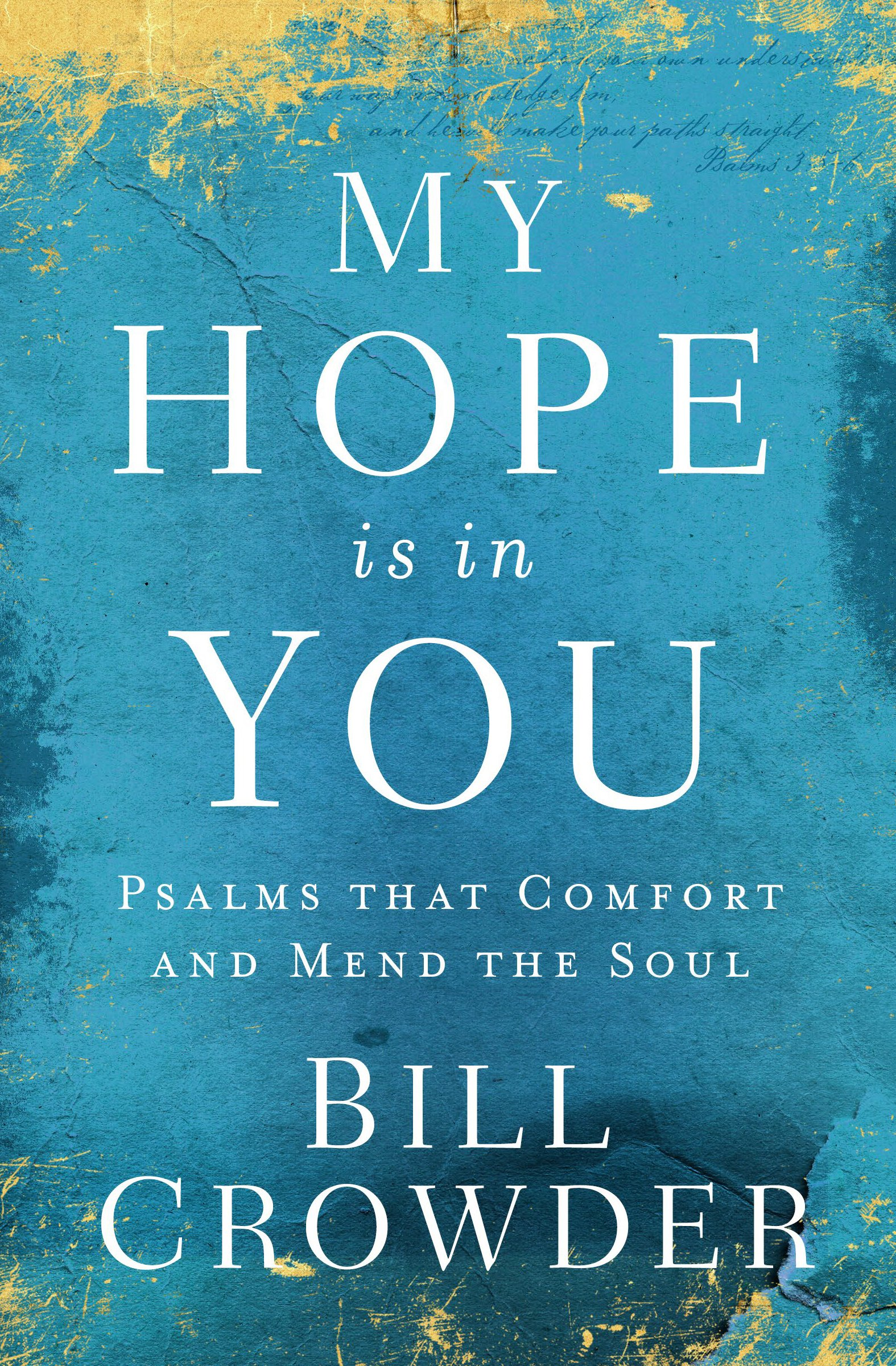 Download My Hope Is in You: Psalms that Comfort and Mend the Soul ebook